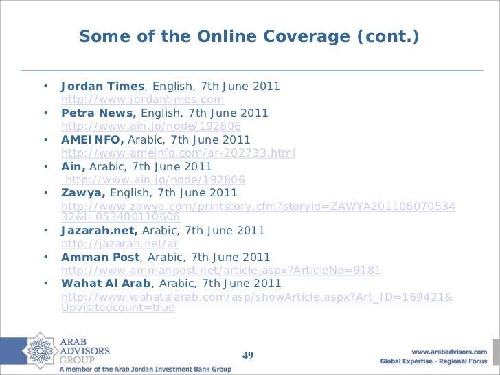 Some of the Online Coverage (cont.)•   Jordan Times, English, 7th June 2011    http://www.jordantimes.com•   Petra News, E...