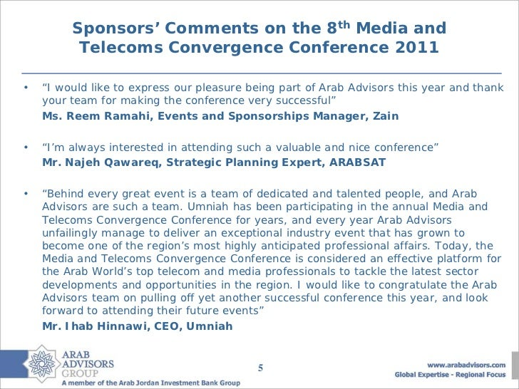 """Sponsors' Comments on the 8th Media and          Telecoms Convergence Conference 2011•   """"I would like to express our plea..."""