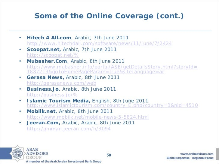 Some of the Online Coverage (cont.)•   Hitech 4 All.com, Arabic, 7th June 2011    http://www.hitech4all.com/software/news/...