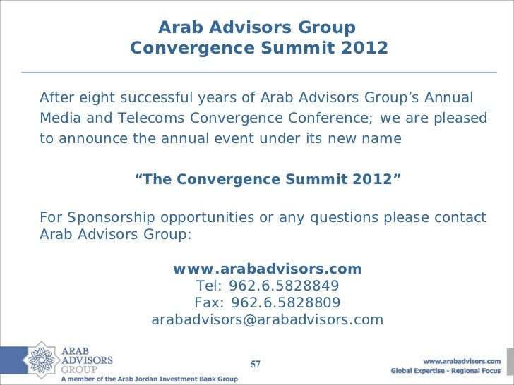 Arab Advisors Group            Convergence Summit 2012After eight successful years of Arab Advisors Group's AnnualMedia an...