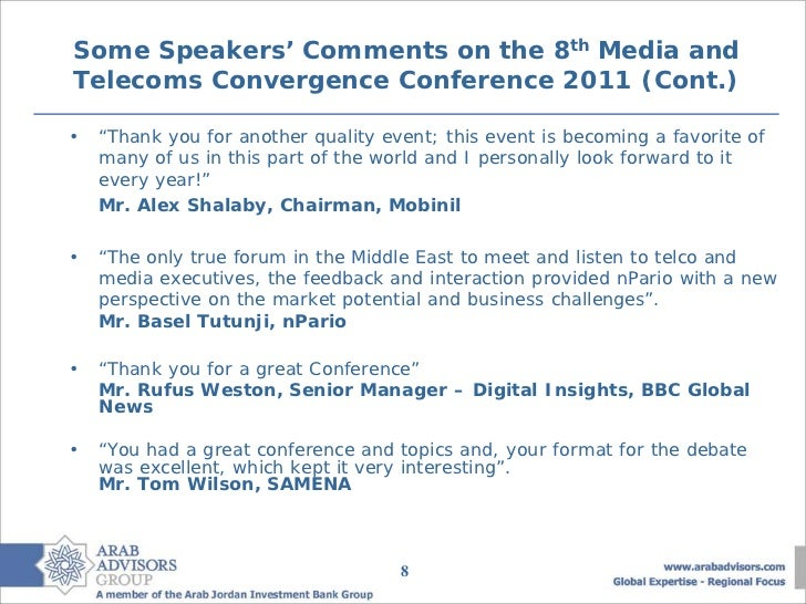 """Some Speakers' Comments on the 8th Media andTelecoms Convergence Conference 2011 (Cont.)•   """"Thank you for another quality..."""
