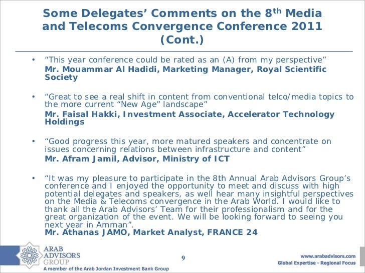 """Some Delegates' Comments on the 8th Media    and Telecoms Convergence Conference 2011                     (Cont.)•   """"This..."""