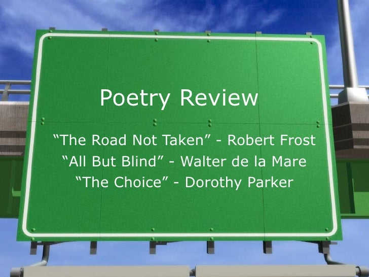 "exploring the underlying message in robert frosts poem the road not taken A summary of ""the road not taken"" in robert frost's frost's early poems learn exactly what happened in this chapter, scene, or section of frost's early poems and what it means perfect for acing essays, tests, and quizzes, as well as for writing lesson plans."