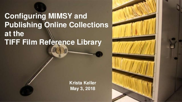 Publishing Online Collections at the Film Reference Library
