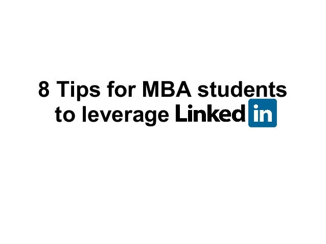 8 Tips for MBA students to leverage Linkedin