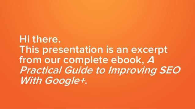 8 Tips for Optimizing Your Google+ Page & Posts to Boost SEO Slide 2