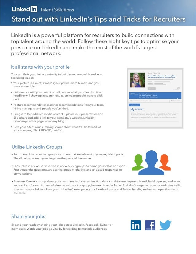 Talent SolutionsYour profile is your first opportunity to build your personal brand as arecruiting leader:• Your picture is ...