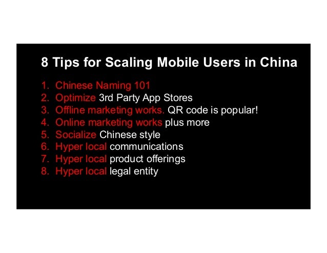 8 Tips for Scaling Mobile Users in China by Edith Yeung