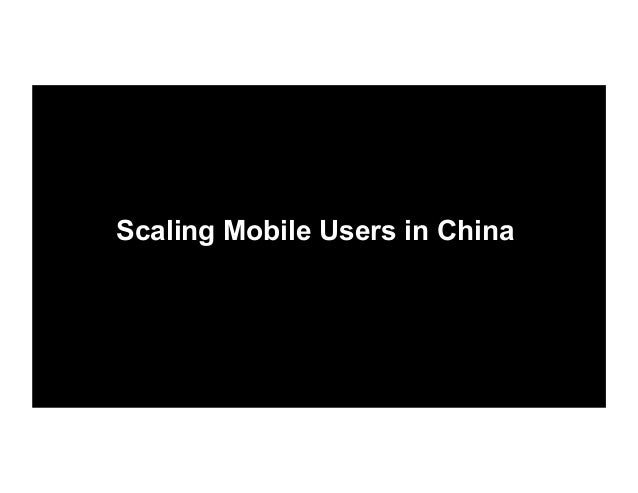 8 Tips for Scaling Mobile Users in China by Edith Yeung Slide 9
