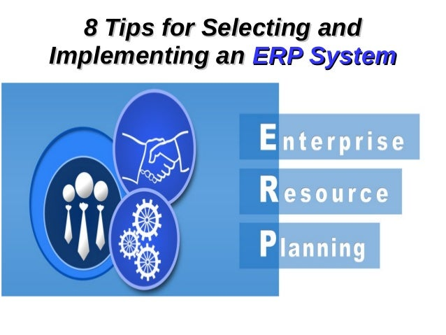guide to selecting implementing partner for Story of australia's first erp implementation partners  pingback: business  guide to selecting the right erp software [infographic.