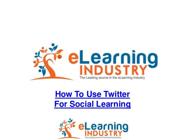 How To Use Twitter For Social Learning