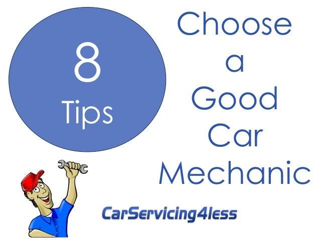 Choose  a  Good  Car  Mechanic  8  Tips