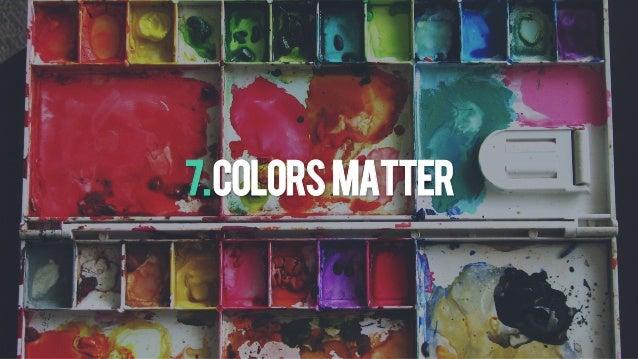 7.Colorsmatter