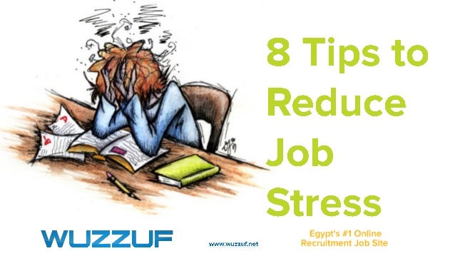 8 tips to reduce job stress
