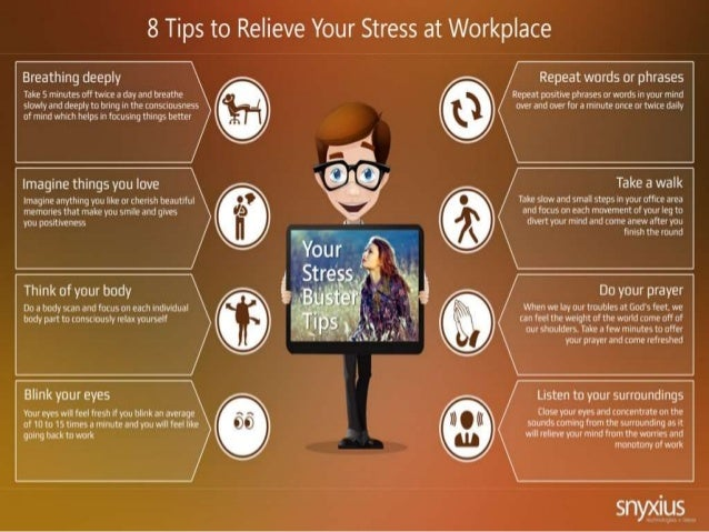 8 tips to relieve your stress at workplace