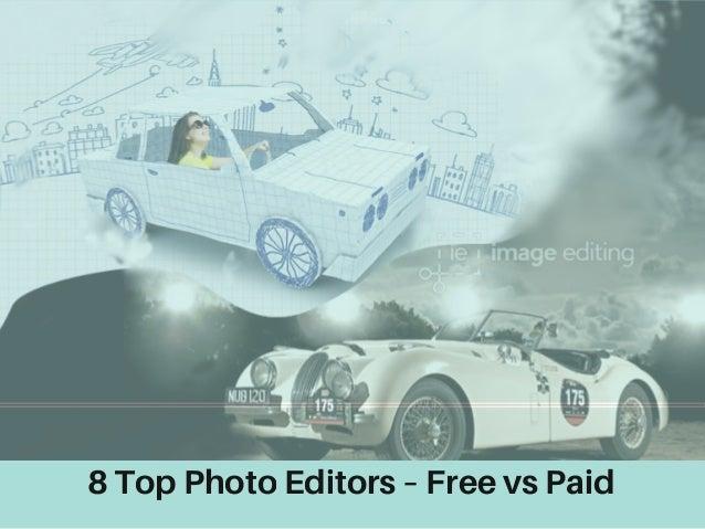 8 Top Photo Editors – Free vs Paid