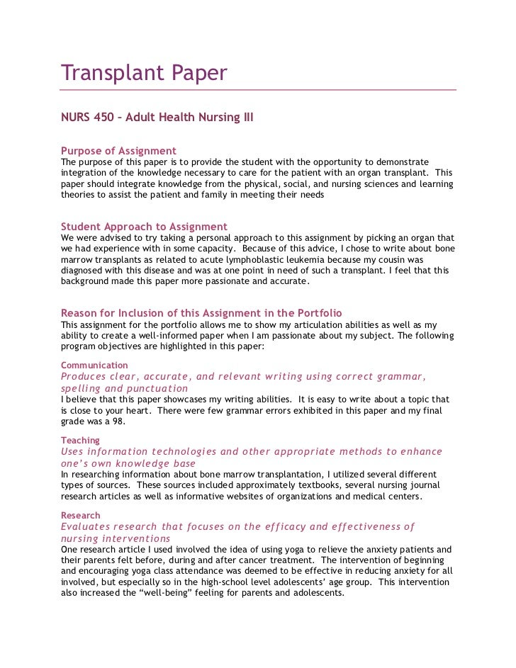 Transplant Paper<br />NURS 450 – Adult Health Nursing III<br />Purpose of Assignment<br />The purpose of this paper is to ...