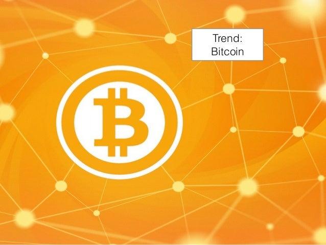 Trend: Bitcoin