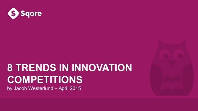 8 Trends in Innovation Competitions
