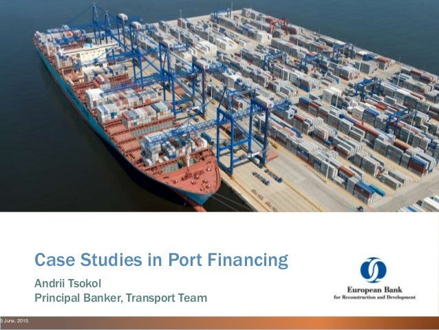 Case Study in Port Project Financing