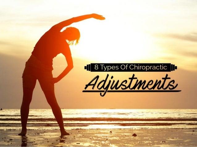 8 Types Of Chiropractic Adjustments