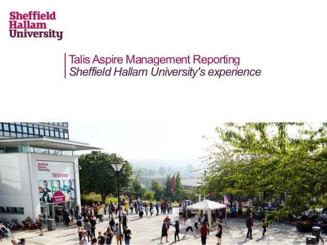 TalisAspire Management Reporting Sheffield Hallam University's experience
