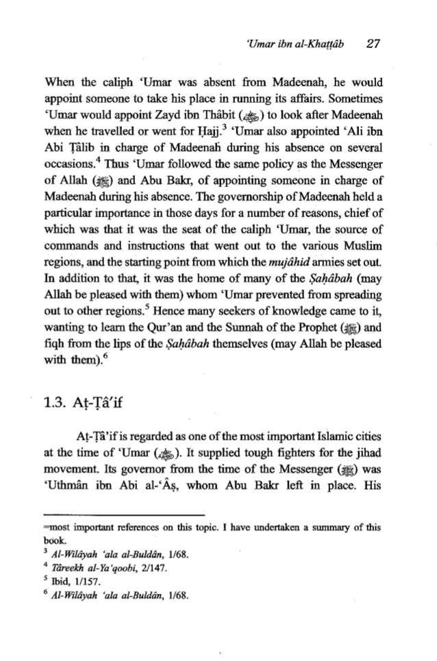 28 TheFiqh of 'Umaribn al-Khatfdb governorship of at-T2if continued for two years of 'Umar's caliphate, but 'Uthmh ibn Abi...