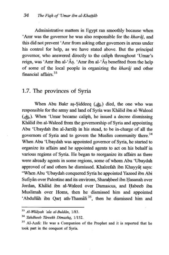 'Umar ibn al-Khagdb 35 appointed ' U b W ibn as-Shit, then he dismissed him and reinstated 'Abdullih ibn ~ a @ . ~ ~ Somet...