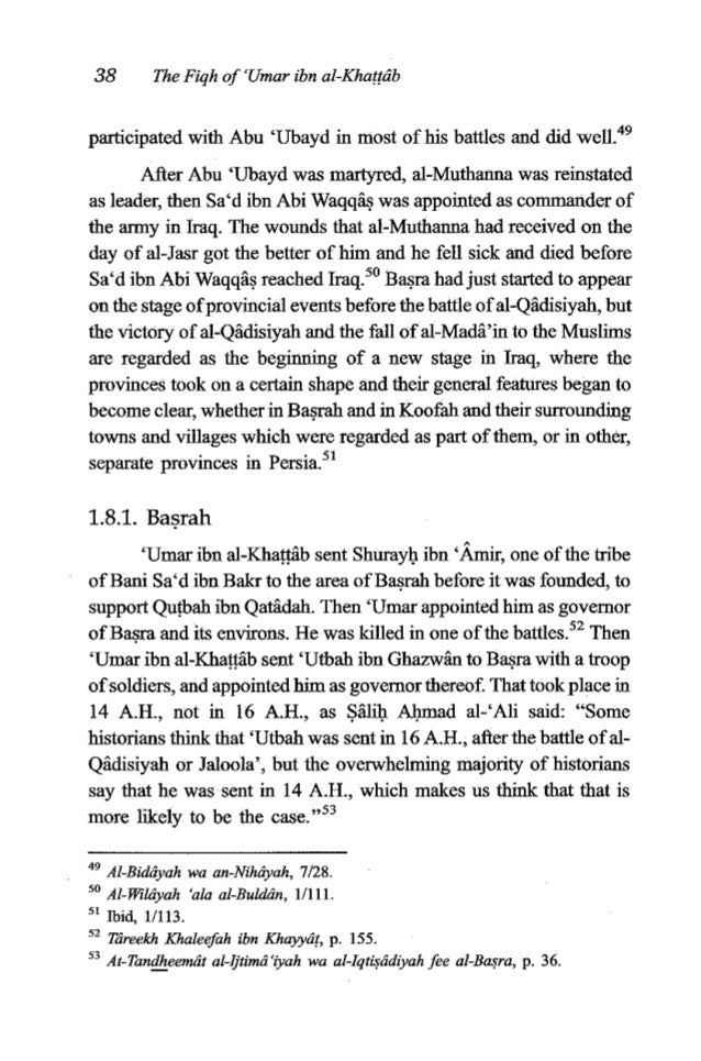 'Umaribn al-Khattrfb 39 The appointment of 'Utbah as governor of Basra was an important stage in the founding of this prov...