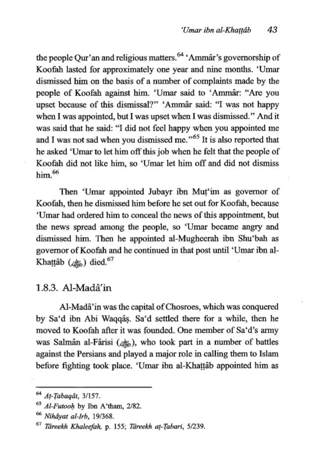 44 TheFiqh of 'Umar ibn al-Khan& governor of al-Madi'in and he treated it's people well. He was a living example of the ap...