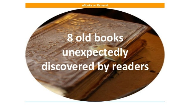 eBooks on Demand  8 old books unexpectedly discovered by readers