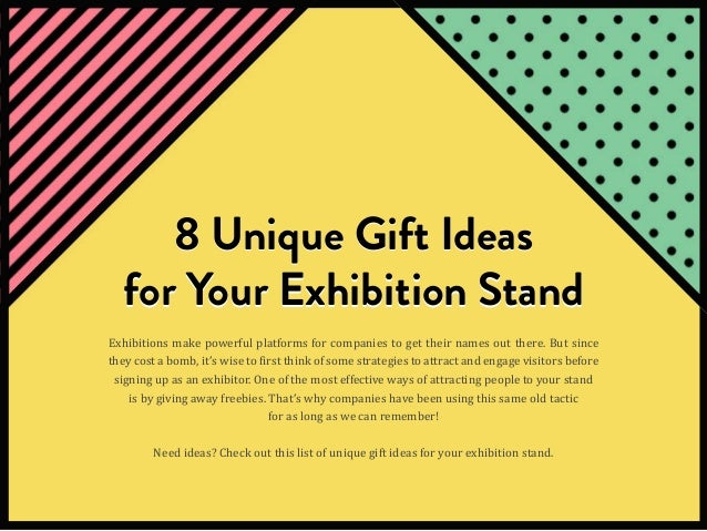 8 unique gift ideas for your exhibition stand 1 638gcb1453443333 copyright 2015 superskill graphics pte ltd all right reserved 1 8 unique gift ideas negle Choice Image