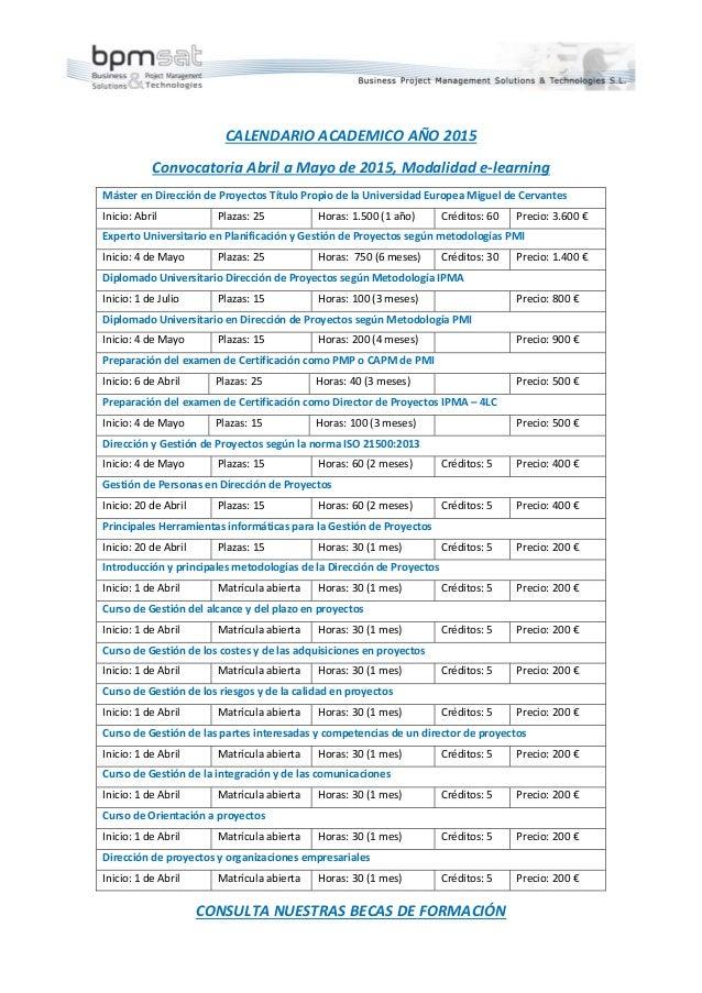 CALENDARIOACADEMICOAÑO2015  ConvocatoriaAbrilaMayode2015,Modalidade‐learning MásterenDireccióndeProyect...