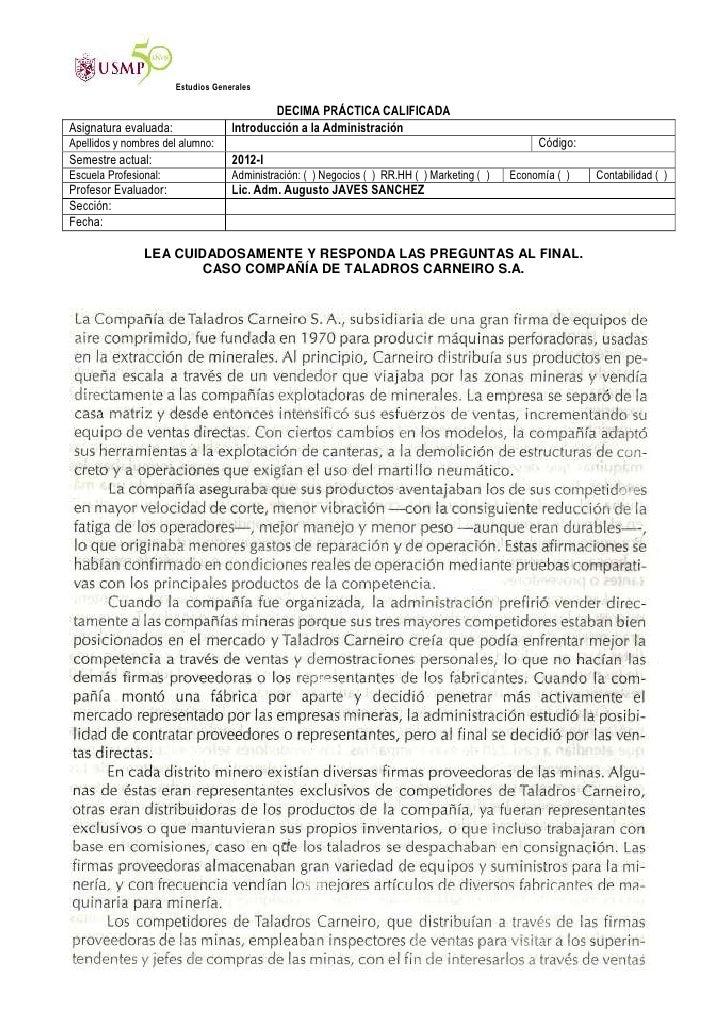Estudios Generales                                            DECIMA PRÁCTICA CALIFICADAAsignatura evaluada:              ...