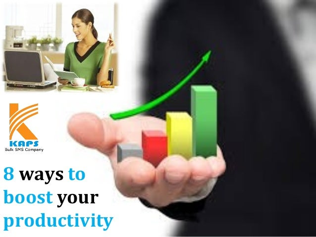 8 ways to boost your productivity