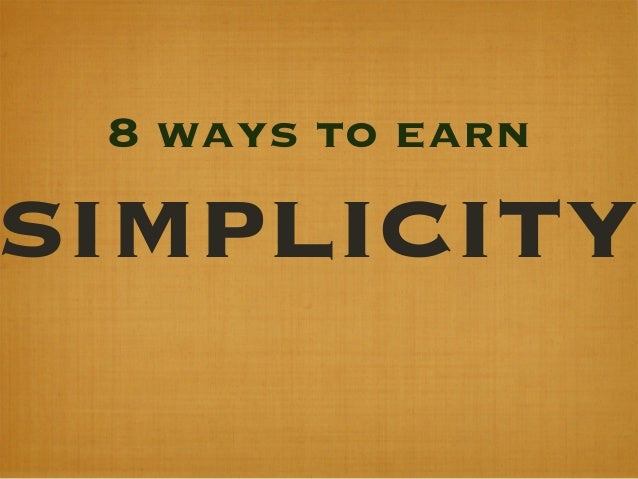 8 ways to earnsimplicity