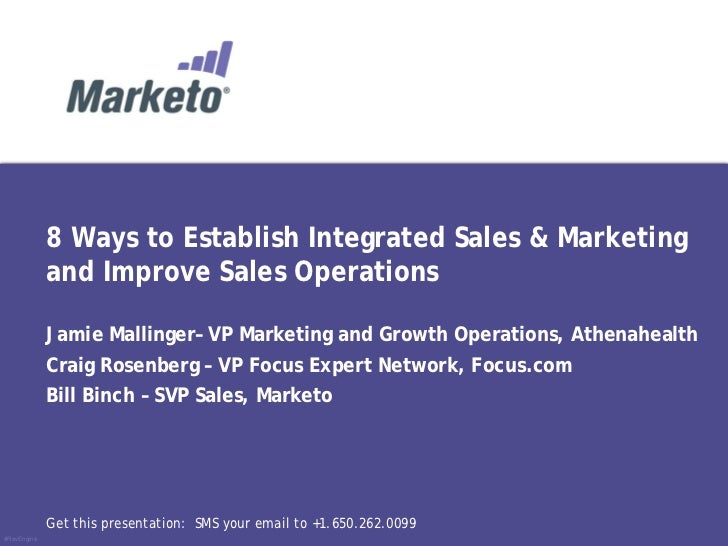 8 Ways to Establish Integrated Sales & Marketing             and Improve Sales Operations             Jamie Mallinger– VP ...