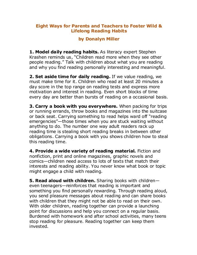 Eight Ways for Parents and Teachers to Foster Wild & Lifelong Reading Habits by Donalyn Miller 1. Model daily reading habi...