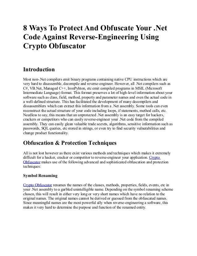 8 Ways To Protect And Obfuscate Your .NetCode Against Reverse-Engineering UsingCrypto ObfuscatorIntroductionMost non-.Net ...