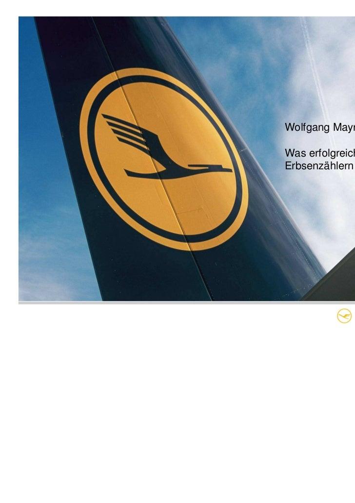 Was bewegt eine Airline?       Wolfgang Mayrhuber                               Was erfolgreiche Controller vonBremen, 12....