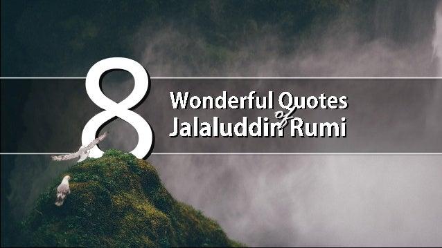 8 Wonderful Quotes Of Jalaluddin Rumi