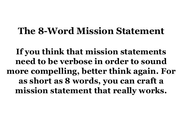 8 Word Rule Of Creating A Mission Statement