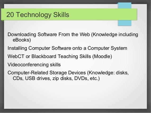 Beautiful ... Windows Explorer Skills; 38. 20 Technology Skills Downloading Software  ...  Computer Software Skills