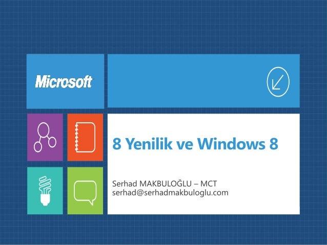 8 Yenilik ve Windows 8