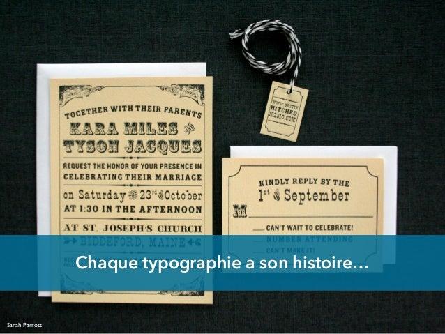 Chaque typographie a son histoire… Sarah Parrott