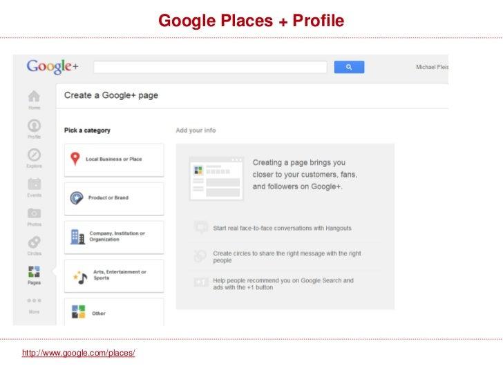 Google Places + Profilehttp://www.google.com/places/