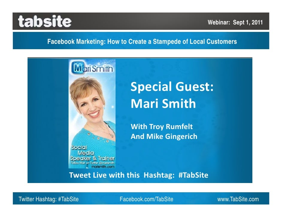 Webinar: Sept 1, 2011           Facebook Marketing: How to Create a Stampede of Local Customers                           ...