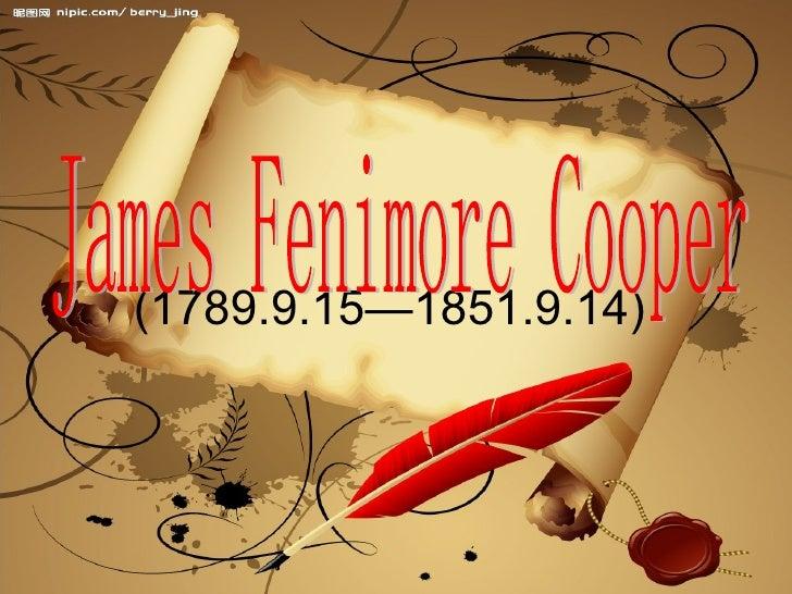 (1789.9.15—1851.9.14)  James Fenimore Cooper