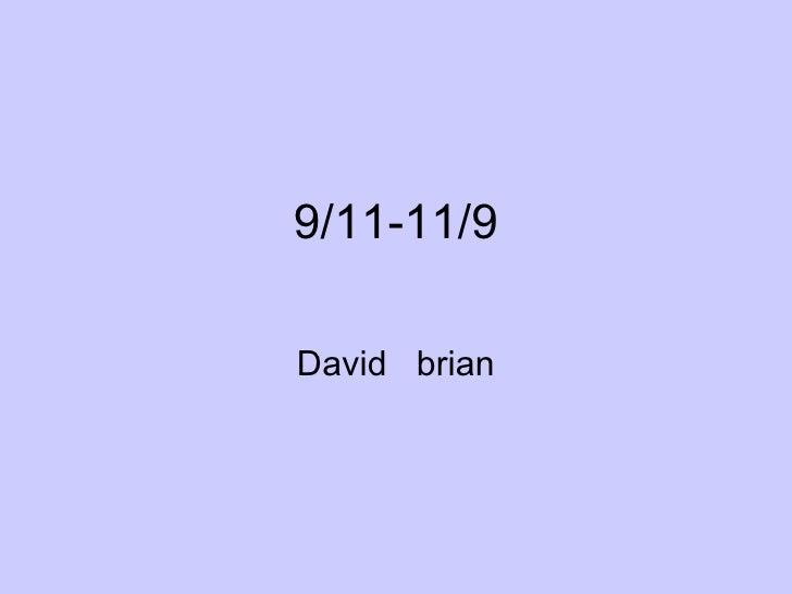 9/11-11/9 David  brian