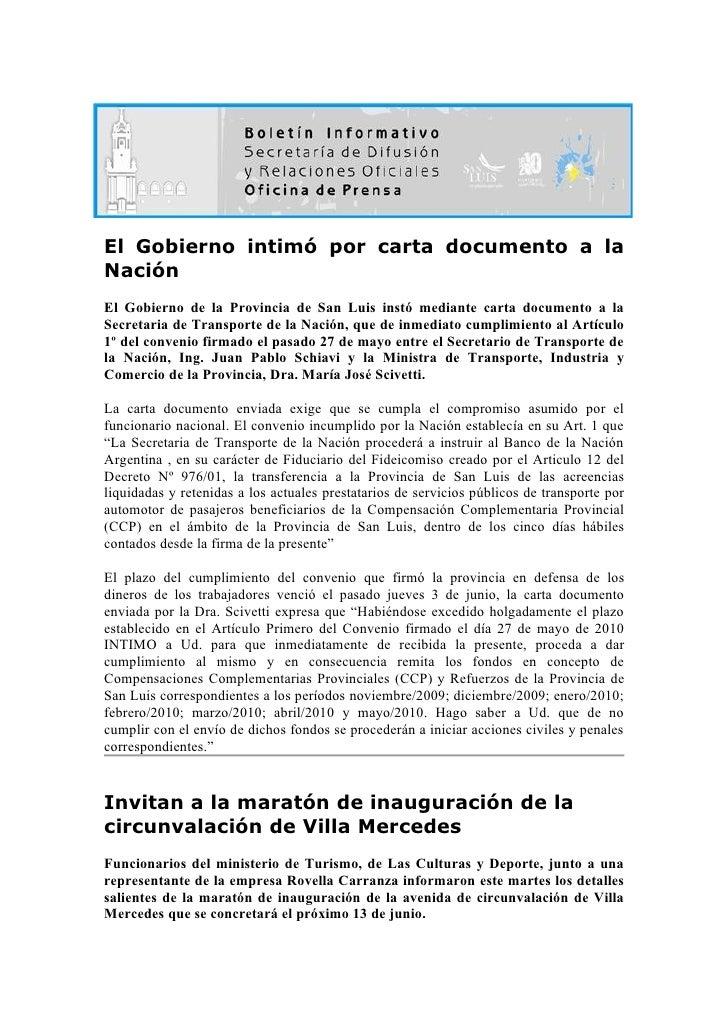 El Gobierno intimó por carta documento a la Nación El Gobierno de la Provincia de San Luis instó mediante carta documento ...